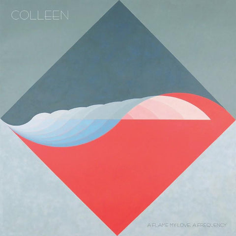 Colleen - A Flame My Love, A Frequency-LP-South