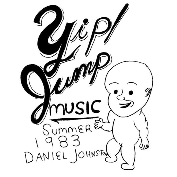 Daniel Johnston - Hi How Are You - Yip/Jump Music-LP-South