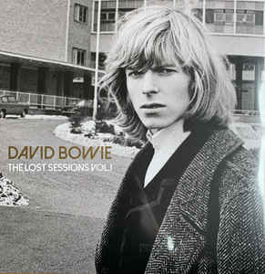 David Bowie - The Lost Sessions Vol.1