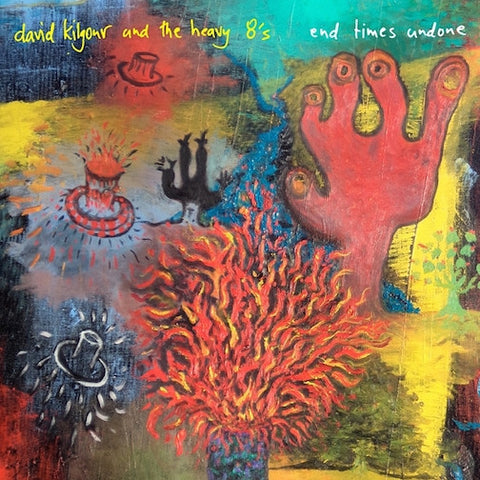 David Kilgour & The Heavy Eights - End Times Undone-CD-South