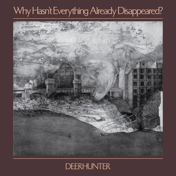 Deerhunter - Why Hasn't Everything Already Disappeared?-LP-South