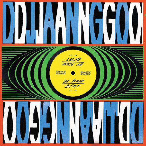 "Django Django - In Your Beat-12""-South"