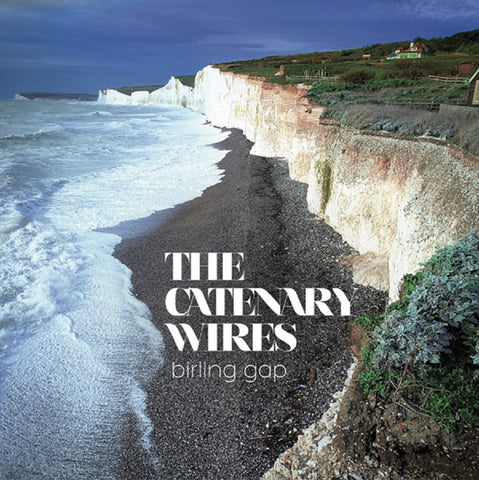 The Catenary Wires - Birling Gap