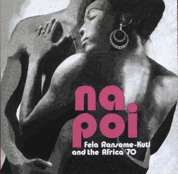 Fela Kuti & Africa 70 - Na Poi-LP-South