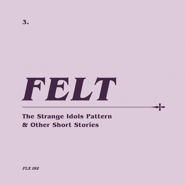 Felt - The Strange Idols Pattern & Other Short Stories-CD-South