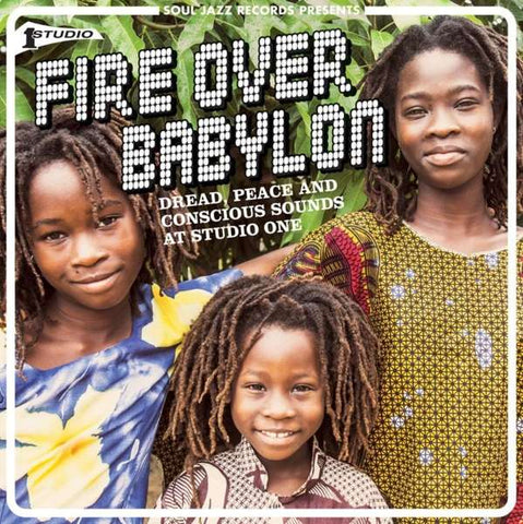 Various - Fire Over Babylon: Dread, Peace and Conscious Sounds at Studio One