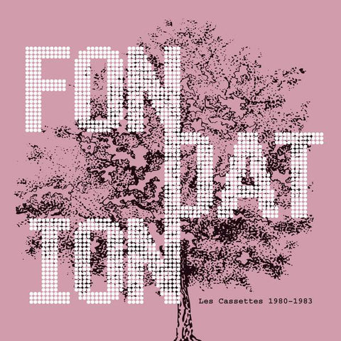Fondation - Les Cassettes 1980-1983-LP-South