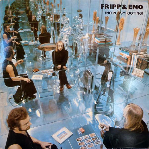 Fripp & Eno - No Pussyfooting-Vinyl LP-South