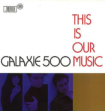 Galaxie 500 - This Is Our Music-Vinyl LP-South