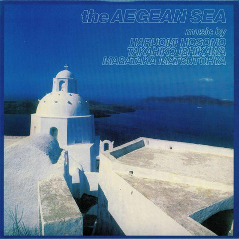 Haruomi Hosono, Takahiko Ishikawa and Masataka Matsutoya - The Aegean Sea-LP-South