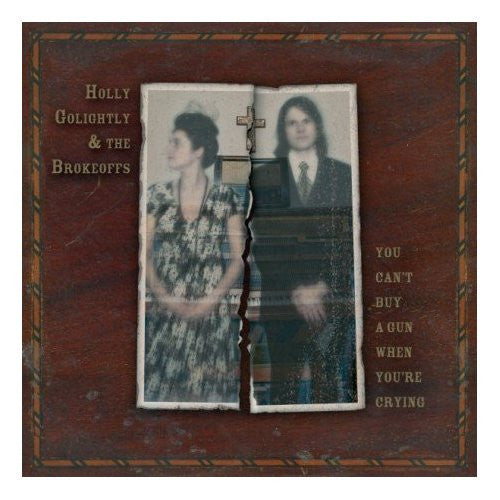 Holly Golightly & The Brokeoffs - You Can't Buy A Gun When You're Crying (Reissue)-Vinyl LP-South