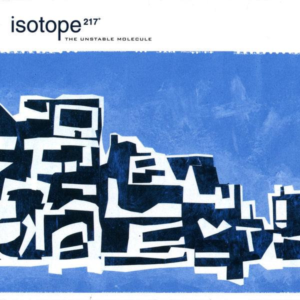 Isotope 217 - The Unstable Molecule-LP-South