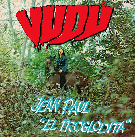 Jean Paul 'El Troglodita' - Vudu-LP-South