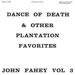 John Fahey - Dance of Death & Other Plantation Favorites-LP-South