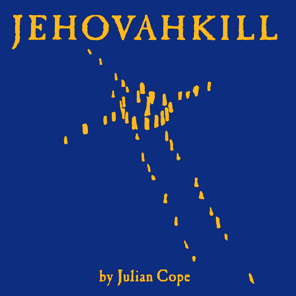 Julian Cope - Jehovahkill-LP-South