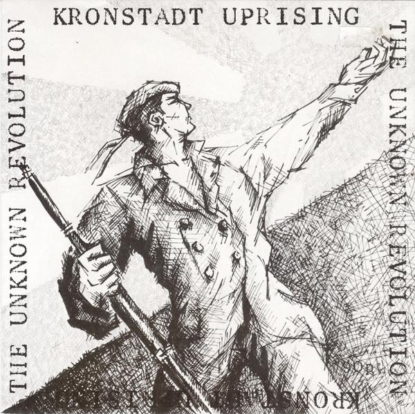 "Kronstadt Uprising - The Unknown Revolution EP-7""-South"