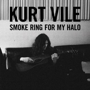 Kurt Vile - Smoke Rings For My Halo