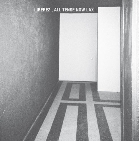 Liberez - All Tense Now Lax-CD-South