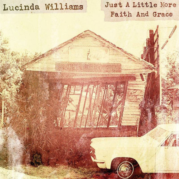 "Lucinda Williams - Just A Little More Faith & Grace-12""-South"