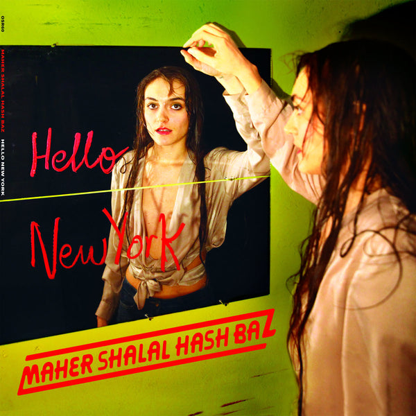 Maher Shalal Hash Baz - Hello New York-LP-South