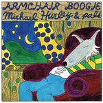 Michael Hurley - Armchair Boogie-Vinyl LP-South