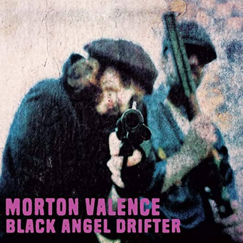 Morton Valence - Black Angel Drifer