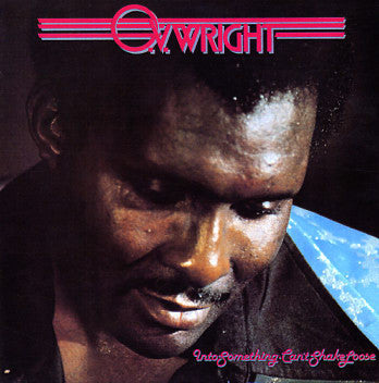 OV Wright - Into Something/ Can't Shake Loose-CD-South