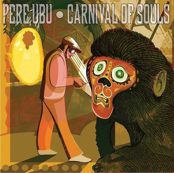 Pere Ubu - Carnival of Souls-CD-South