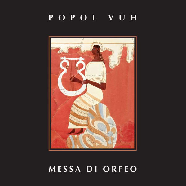 Popol Vuh - Messa Di Orfeo-LP-South