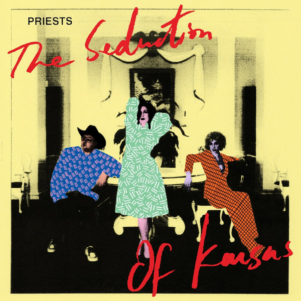 Priests - The Seduction Of Kansas-LP-South