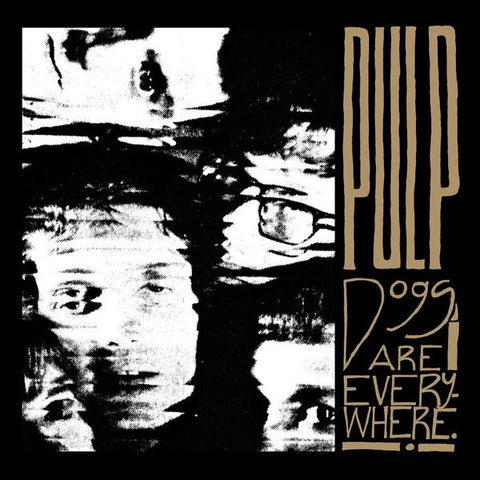 "Pulp - Dogs Are Everywhere-12""-South"
