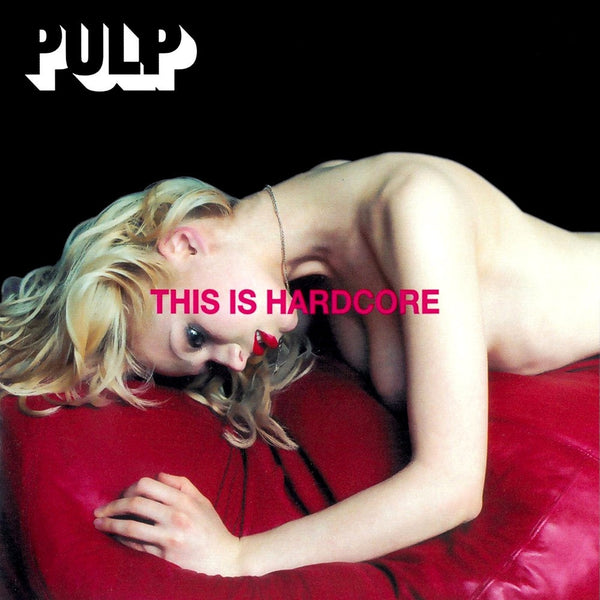 Pulp - This Is Hardcore-LP-South