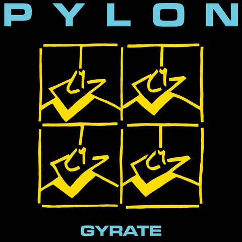 Pylon - Gyrate