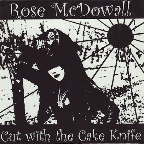 Rose McDowall - Cut With The Cake Knife-LP-South