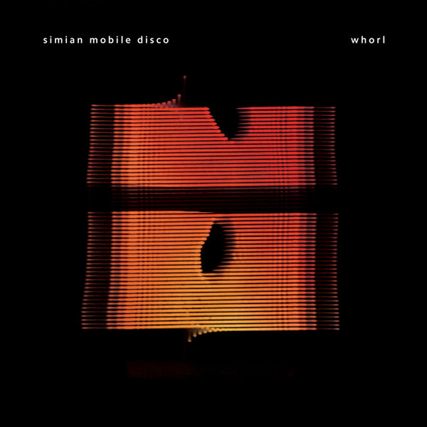 Simian Mobile Disco - Whorl-CD-South