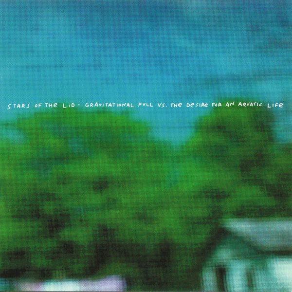 Stars Of The Lid - Gravitational Pull vs. the Desire for an Aquatic Life-LP-South