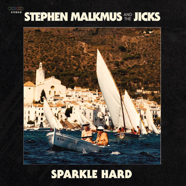 Stephen Malkmus & The Jicks - Sparkle Hard-CD-South
