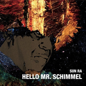 "Sun Ra - Hello Mr Schimmel-7""-South"