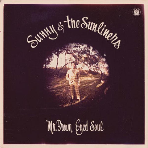 Sunny & The Sunliners - Mr Brown Eyed Soul-CD-South