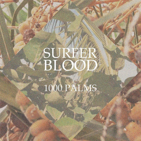 Surfer Blood - 1000 Palms-CD-South