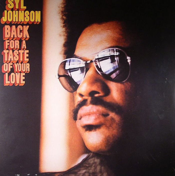 Syl Johnson - Back For A Taste of Your Love-Vinyl LP-South