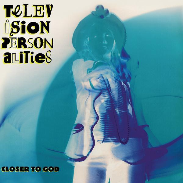 Television Personalities - Closer To God-LP-South