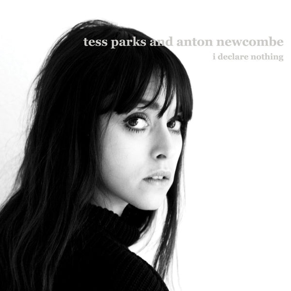 Tess Parks & Anton Newcombe - I Declare Nothing-CD-South