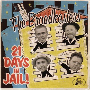 The Broadkasters - 21 Days In Jail-CD-South