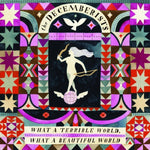 The Decemberists - What A Terrible World, What A Beautiful World-CD-South