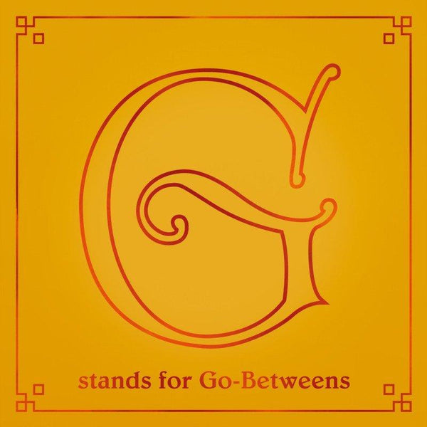 The Go-Betweens - G Stands For Go-Betweens Volume 2