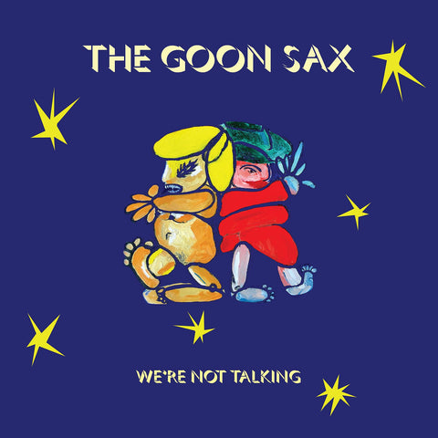 The Goon Sax - We're Not Talking-CD-South