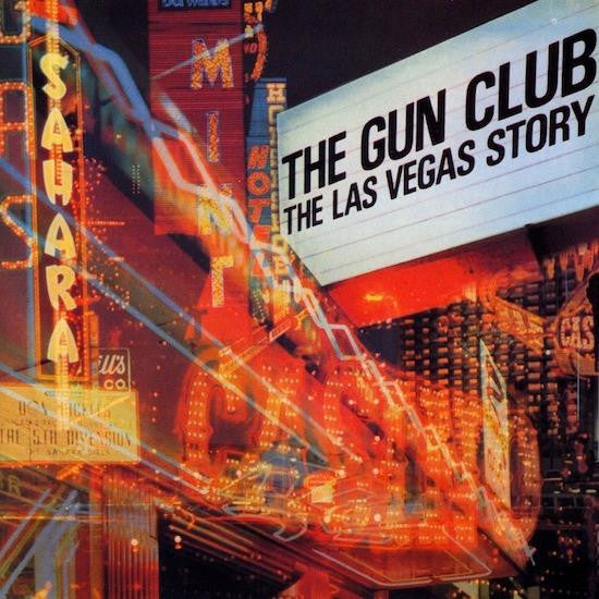 The Gun Club - The Las Vegas Story-LP-South