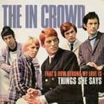 "The In Crowd - That's How Strong My Love Is-7""-South"