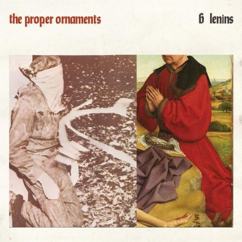 The Proper Ornaments - 6 Lenins-LP-South